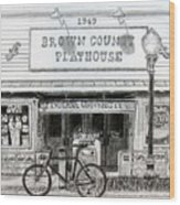 Brown County Playhouse Wood Print