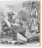 California Gold Rush, 1860 Wood Print