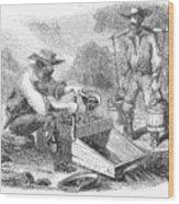 California Gold Rush, 1860 Wood Print