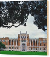 Campus Of Rice University Wood Print