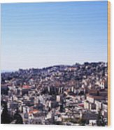 City Of Nazareth From The Saint Gabriel Bell Tower Wood Print