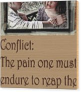 Conflict Wood Print