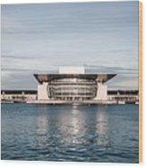 Copenhagen Opera House Wood Print