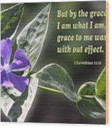 1 Corinthians 15 Vs 10 Lavender Blossom Wood Print