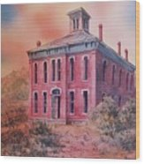 Courthouse Belmont Ghost Town Nevada Wood Print