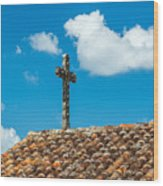 Cross And Tiled Roof Wood Print