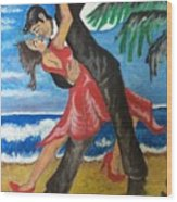 Dance With Me Make Me Sway Wood Print