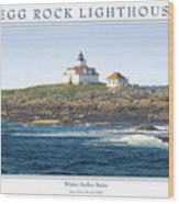 Egg Rock Island Lighthouse Wood Print