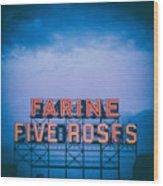 Farine Five Roses Wood Print