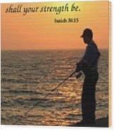 Fisherman And Sunset Wood Print
