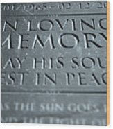 Gravestone In Loving Memory Wood Print