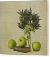 Green Apples And Blue Thistles Wood Print by Priska Wettstein