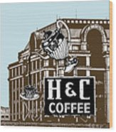 H And C Coffee Sign Roanoke Virginia Wood Print