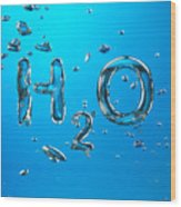 H2o Formula Made By Oxygen Bubbles In Water Wood Print