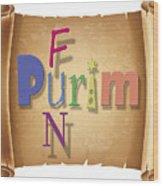 Happy Joyous Purim  Wood Print