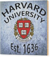 Harvard University Est. 1636 Wood Print