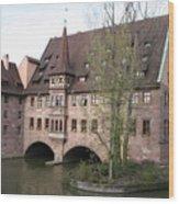 Heilig Geist Spital - Nuremberg Wood Print