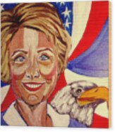 Hillary Clinton Wood Print