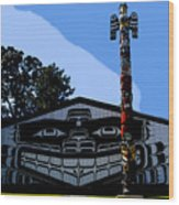 House Of Totem Wood Print