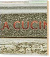 Italian Cooking Wood Print