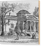 Jefferson: Monticello Wood Print