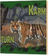Karmas Return Wood Print