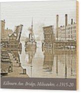 Kilbourn Avenue Bridge, Milwaukee, Wisconsin, 1915-1920, Vintage Wood Print