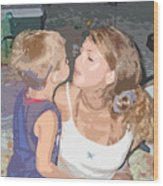 Kissing Mommy2 Wood Print