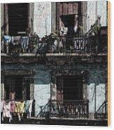 Laundry Day In Havana Wood Print