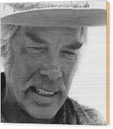 Lee Marvin Monte Walsh Set Old Tucson Arizona 1969-2008 Wood Print