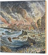 Lisbon Earthquake, 1755 Wood Print