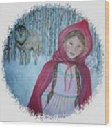 Little Red Riding Hood  Wood Print by The Art With A Heart By Charlotte Phillips