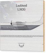 Lockheed L382g Wood Print
