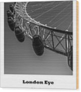 London Eye, London, Uk. Wood Print