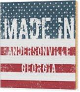 Made In Andersonville, Georgia Wood Print