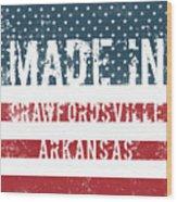 Made In Crawfordsville, Arkansas Wood Print
