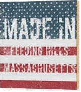 Made In Feeding Hills, Massachusetts Wood Print