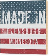 Made In Flensburg, Minnesota Wood Print