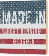 Made In Fort Benning, Georgia Wood Print