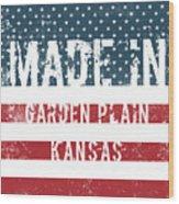 Made In Garden Plain, Kansas Wood Print