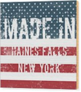 Made In Haines Falls, New York Wood Print