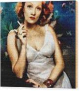 Marlene Dietrich, Vintage Actress Wood Print