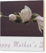 Mothers Day Card Wood Print