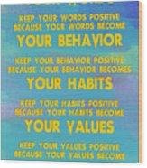 Motivational Quotes - Keep Your Words Positive - Ghandi Wood Print