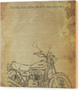 Motorcycle Quote Wood Print