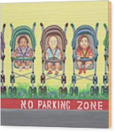 No Parking Zone Wood Print