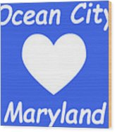 Ocean City Maryland Wood Print