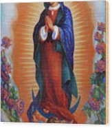Our Lady Of Guadalupe - Virgen De Guadalupe Wood Print