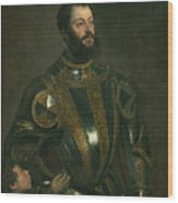 Portrait Of Alfonso D'avalos Marquis Of Vasto In Armor With A Page Wood Print