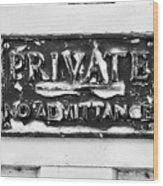 Private Sign Wood Print